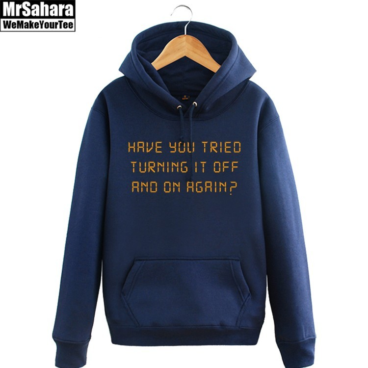 Merch Hoodie Have You Tried Turn Of On Again Pullover