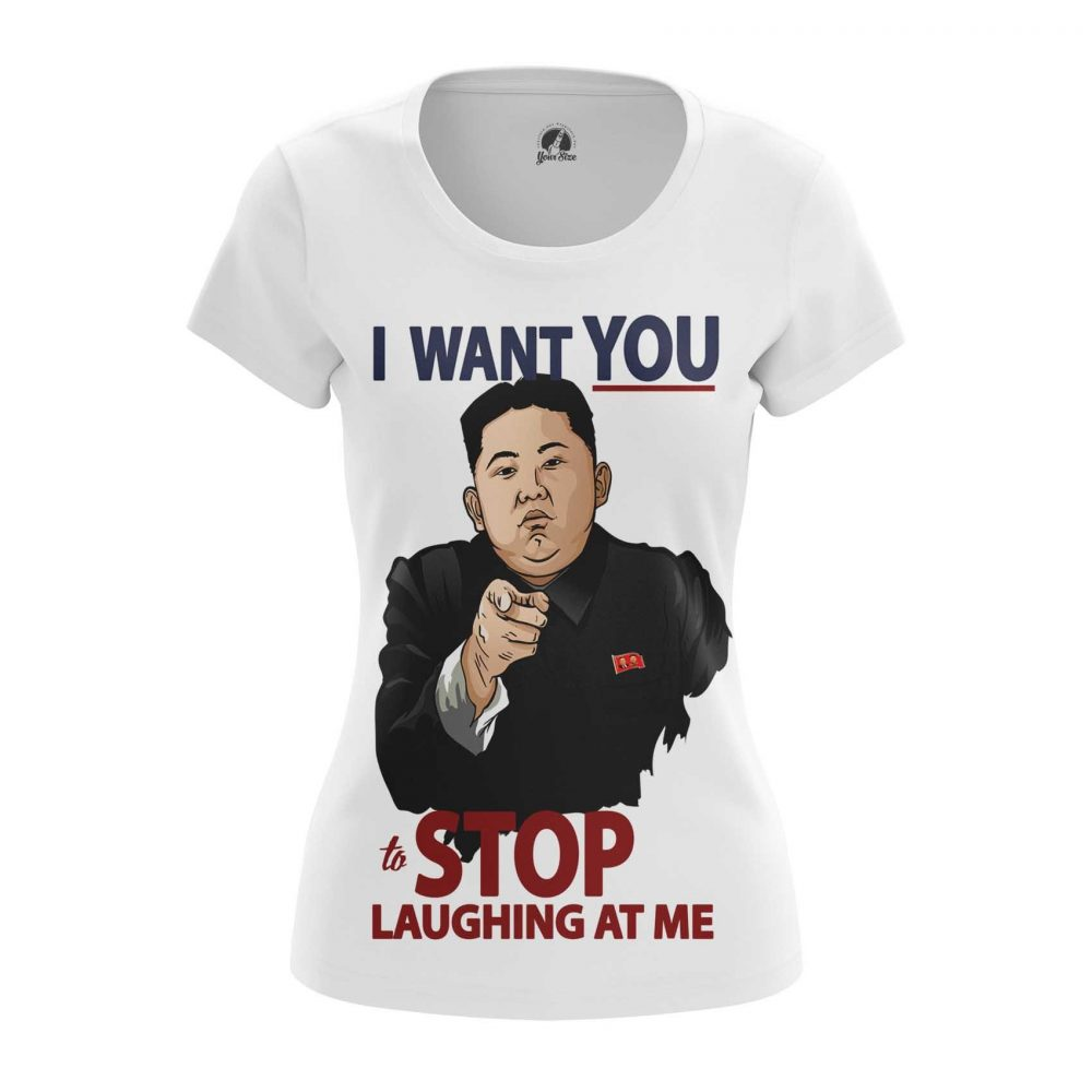 Buy Womens T shirt Laughing at me Kim Jong Un North Korea merchandise collectibles