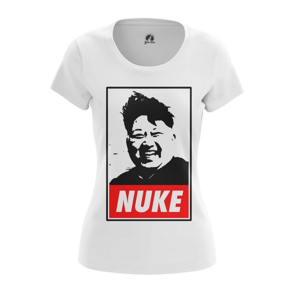 Buy Womens T shirt Nuke Kim Jong Un North Korea merchandise collectibles