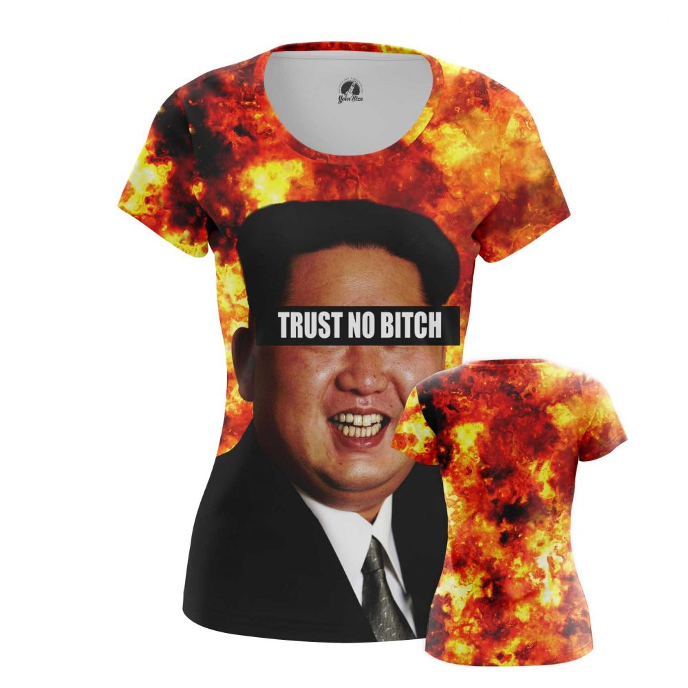 Buy Womens T shirt Trust No Bitch Kim Jong Un North Korea merchandise collectibles