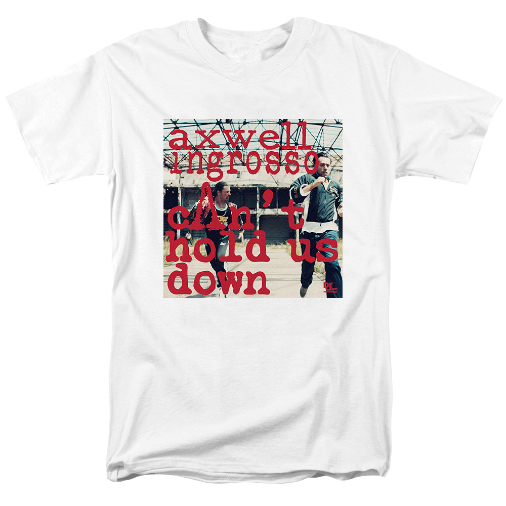 Merch T-Shirt Axwell Λ Ingrosso Can'T Hold Us Down