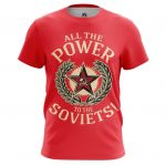 Merchandise - T-Shirt All Power To Soviets Red