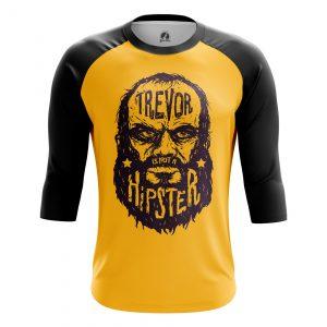 Merchandise Men'S Raglan Trevor Is Not A Hipster Gta 5