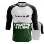 Merchandise - Raglan I Want To Believe Christmas