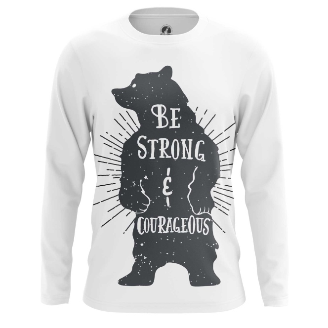 Collectibles Long Sleeve Strong And Courageous Quote Bear