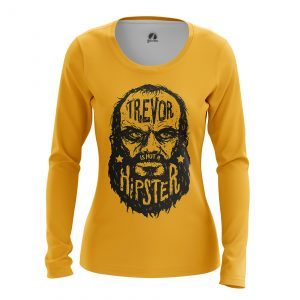Collectibles - Women'S Long Sleeve Trevor Is Not A Hipster Gta 5
