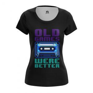 Merchandise Women'S T-Shirt Old Games Were Better Sign Oldschool