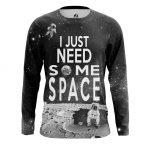 Merch Men'S Long Sleeve Need Space Moon Universe