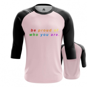 Collectibles Raglan Lgbt Be Proud Who You Are
