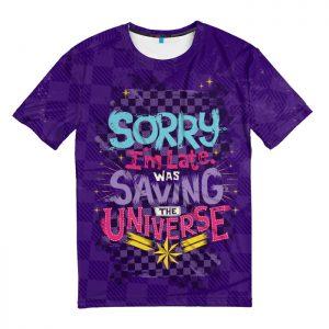 Merchandise T-Shirt Sorry Late Saving Universe Captain Marvel