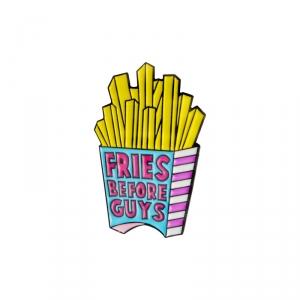 Merchandise Pin Fries Before Guys Enamel Brooch