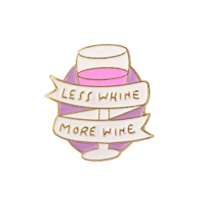 Collectibles Pin Less Whine More Wine Wineglass Enamel Brooch
