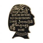 Merchandise Pin I Have Immortal Longings In Me Enamel Brooch