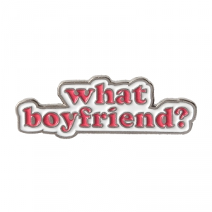 Collectibles Pin What Boyfriend Sign Enamel Brooch