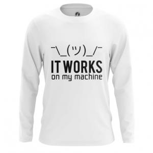 Merchandise Men'S Long Sleeve It Works On My Machine Web Coding Humor