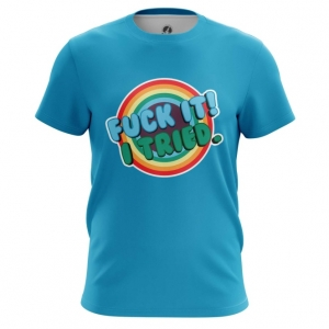 Merchandise Men'S T-Shirt Fuck It I Tried Sign Print Top