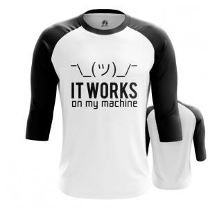 Merchandise Men'S Raglan It Works On My Machine Web Coding Humor
