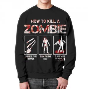 Merch Sweatshirt How To Kill A Zombie Grahpic Design