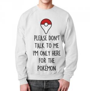 Merchandise - Sweatshirt I'M Only Here For The Pokemon White
