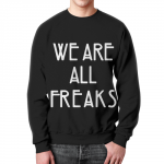 Collectibles We Are All Freaks Sweatshirt American Horror Story
